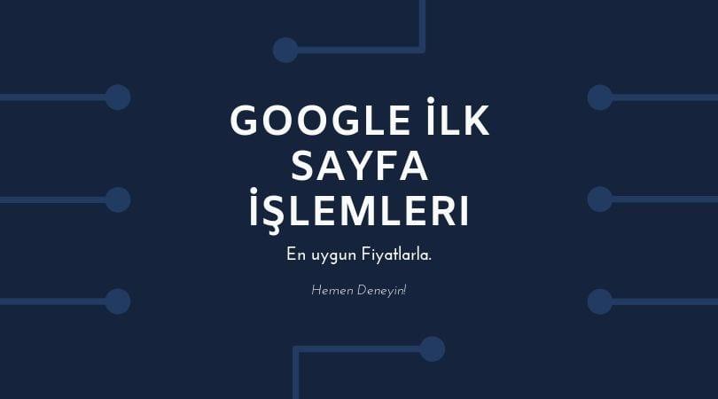 google ilk sayfa işlemleri